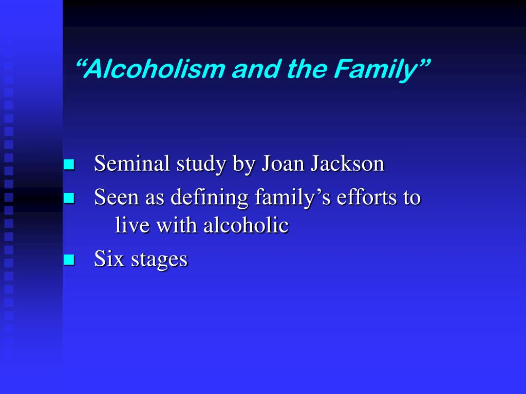"""Alcoholism and the Family"""