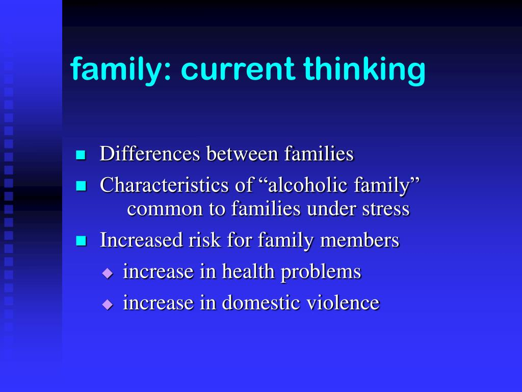 family: current thinking