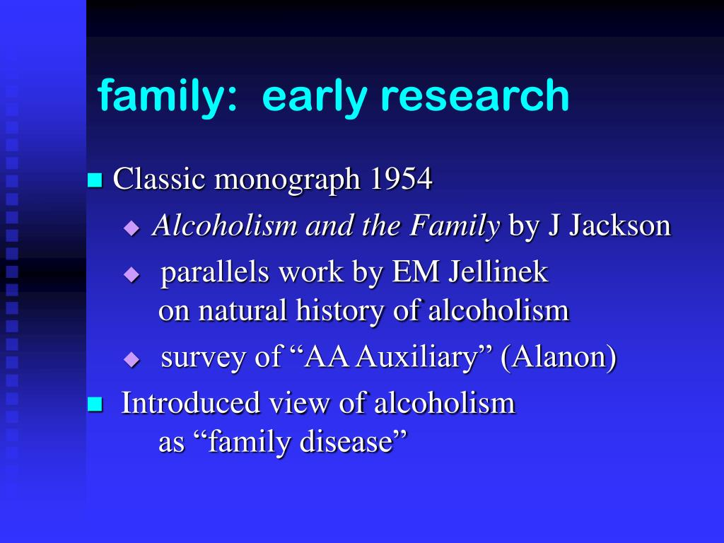 family:  early research