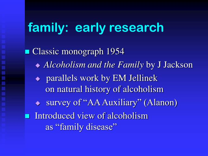 Family early research