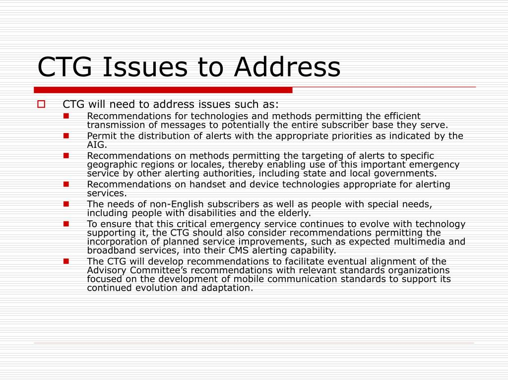 CTG Issues to Address