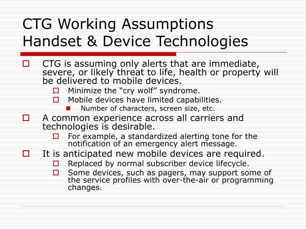 CTG Working Assumptions