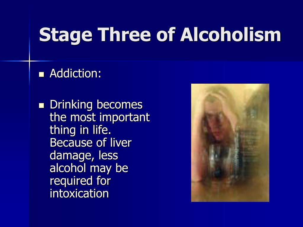Stage Three of Alcoholism