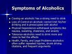 symptoms of alcoholics
