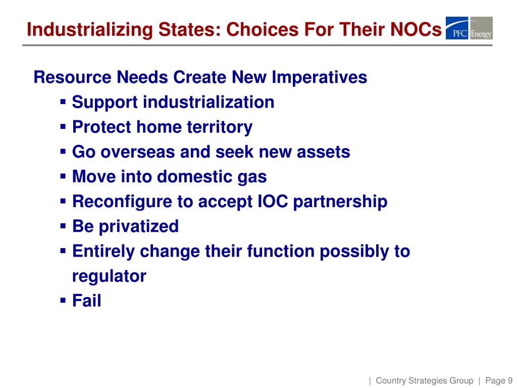 Industrializing States: Choices For Their NOCs