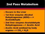 2nd pass metabolism