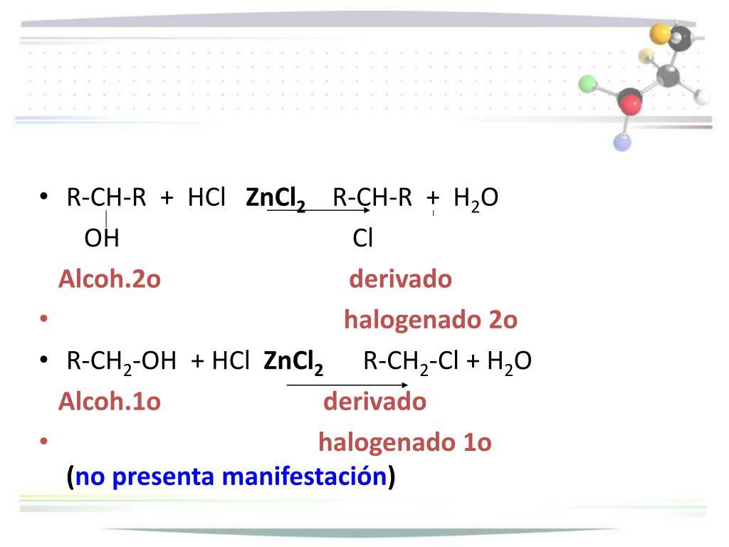R-CH-R  +  HCl