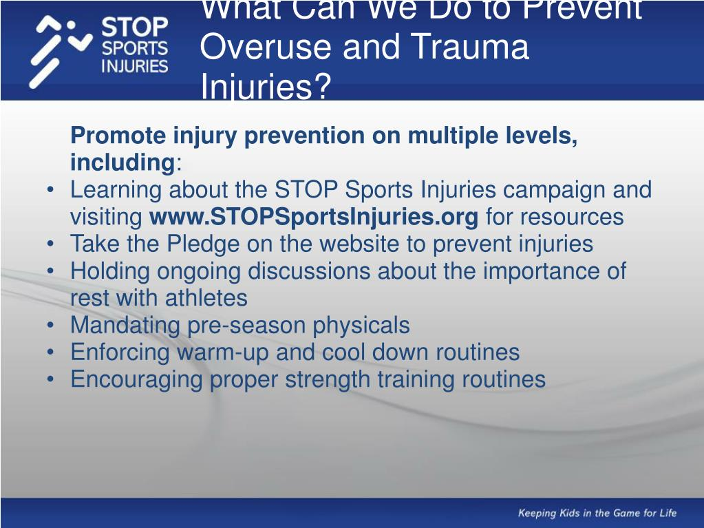 What Can We Do to Prevent Overuse and Trauma Injuries?
