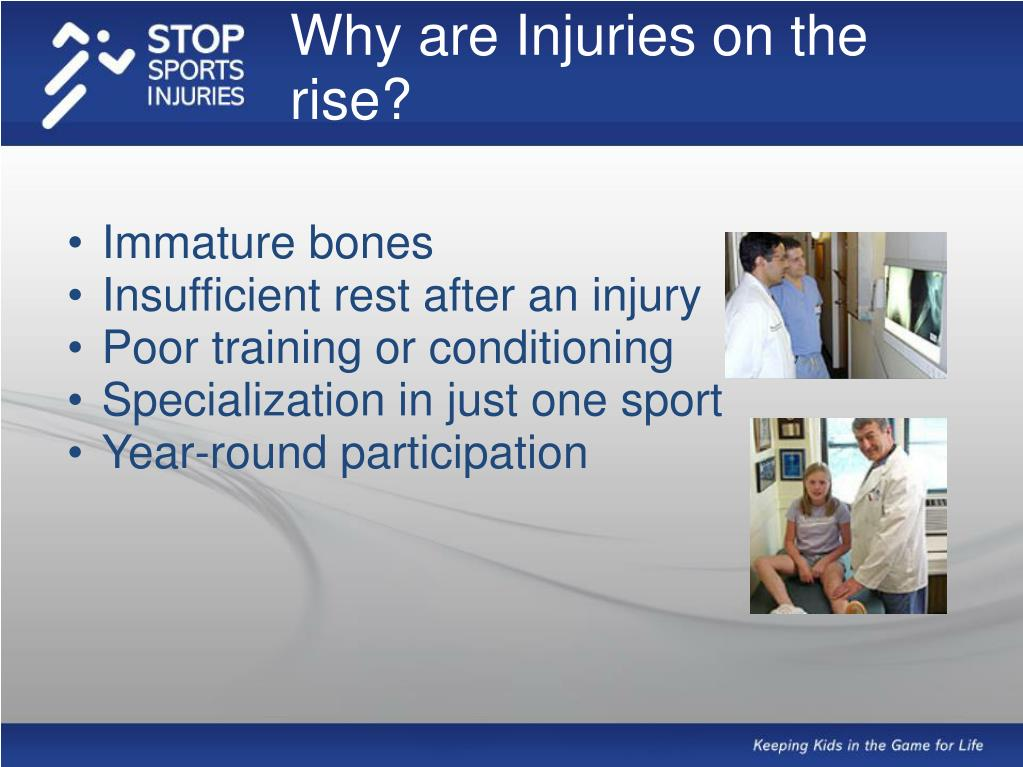 Why are Injuries on the rise?