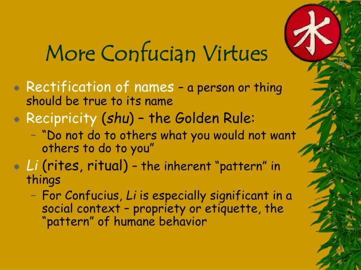 More Confucian Virtues
