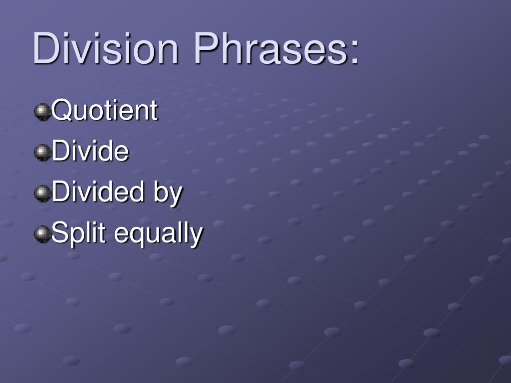 Division Phrases: