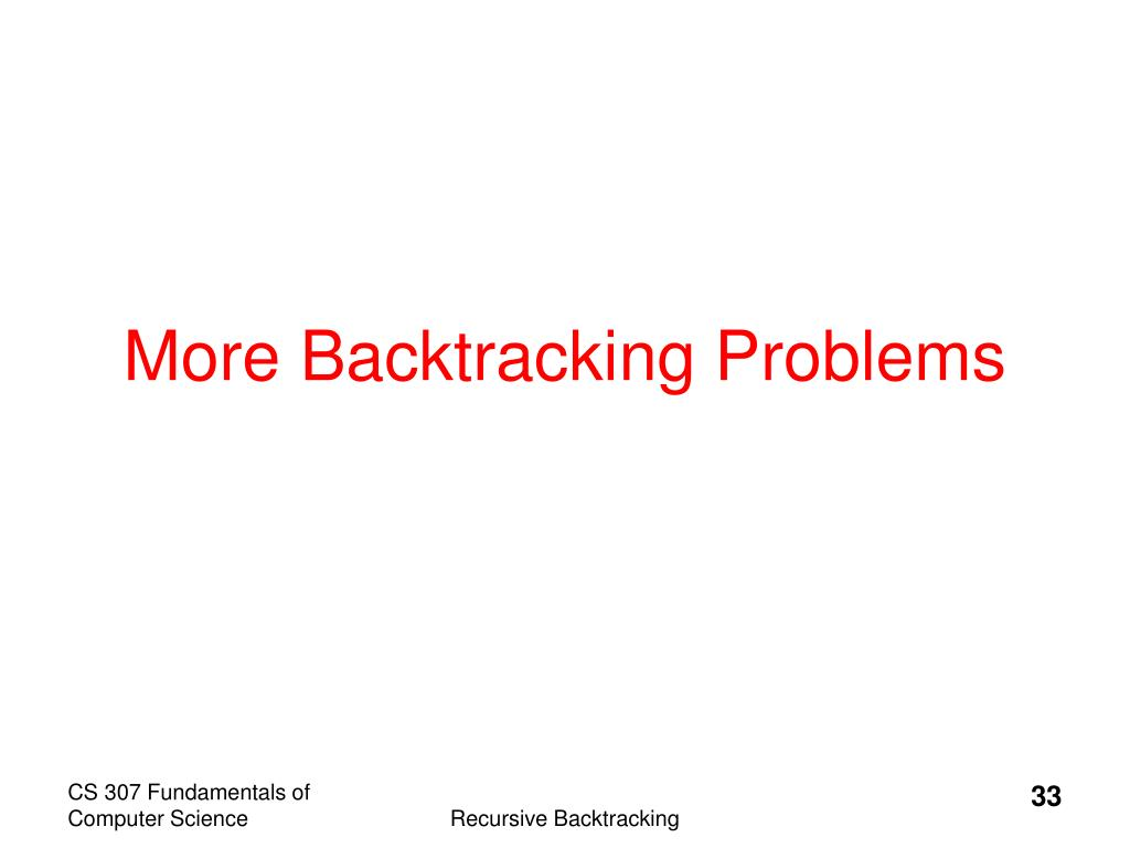 More Backtracking Problems
