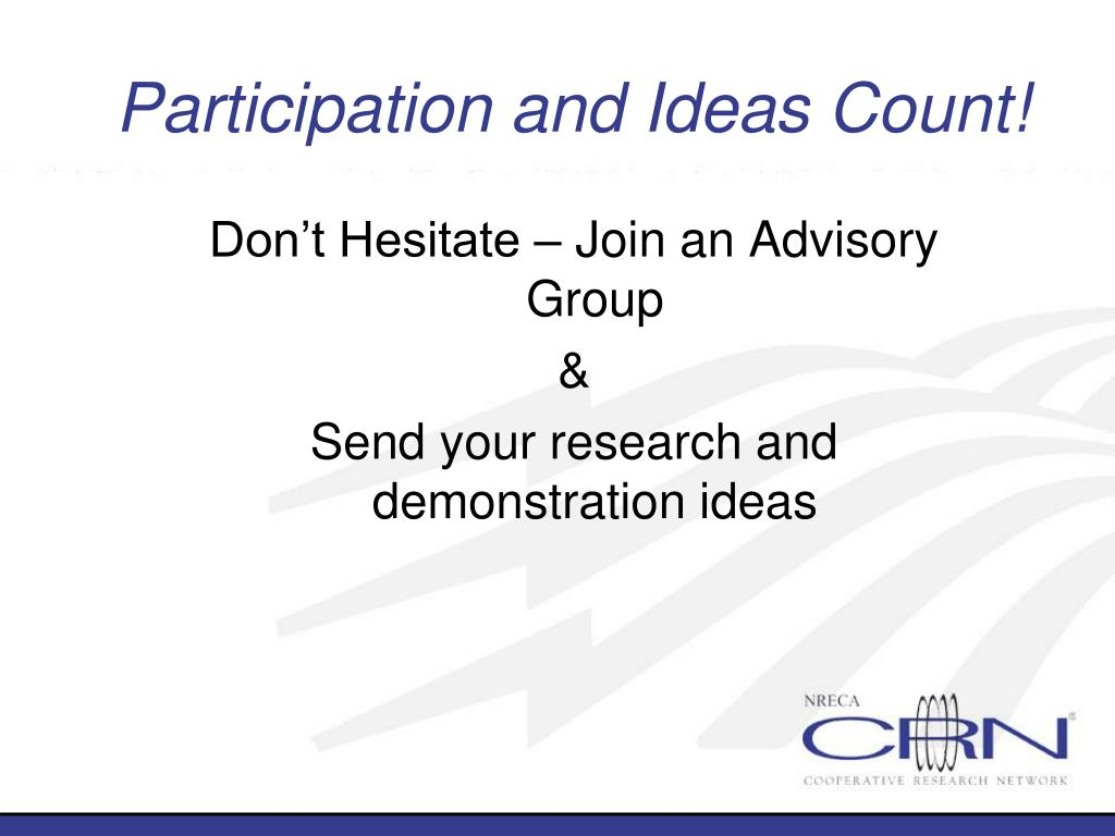 Participation and Ideas Count!