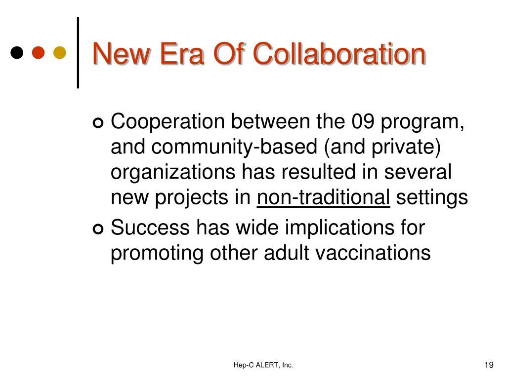 New Era Of Collaboration