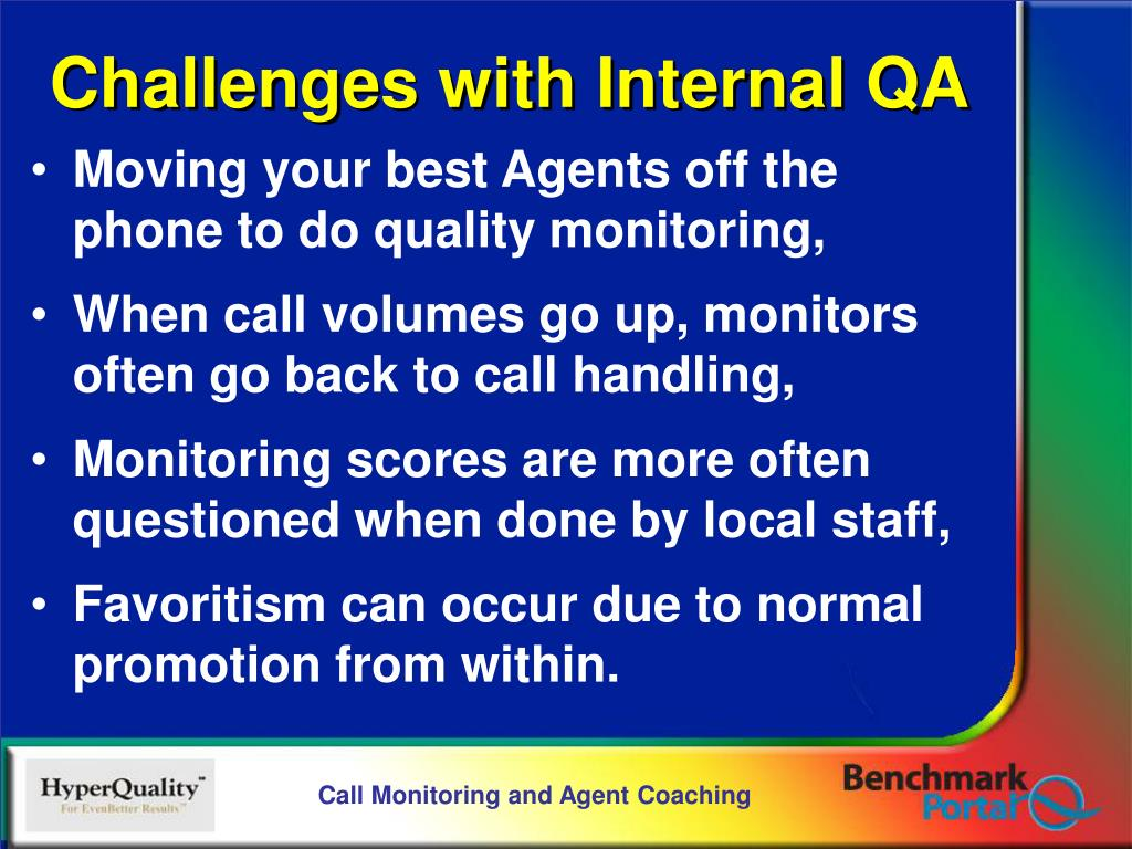 Moving your best Agents off the phone to do quality monitoring,