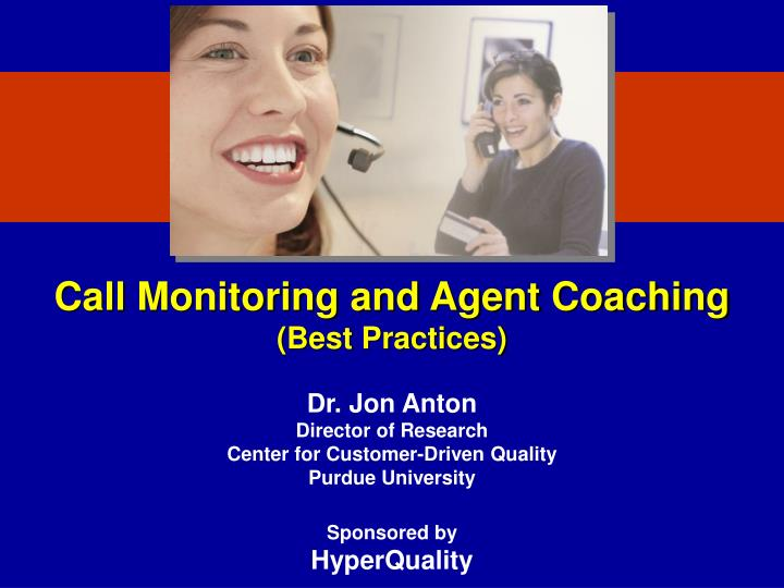 Call Monitoring and Agent Coaching