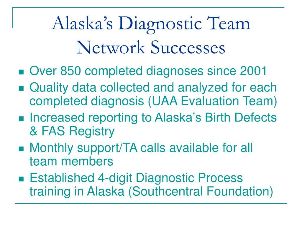 Alaska's Diagnostic Team Network Successes
