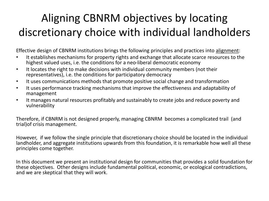 Aligning CBNRM objectives by locating discretionary choice with individual landholders