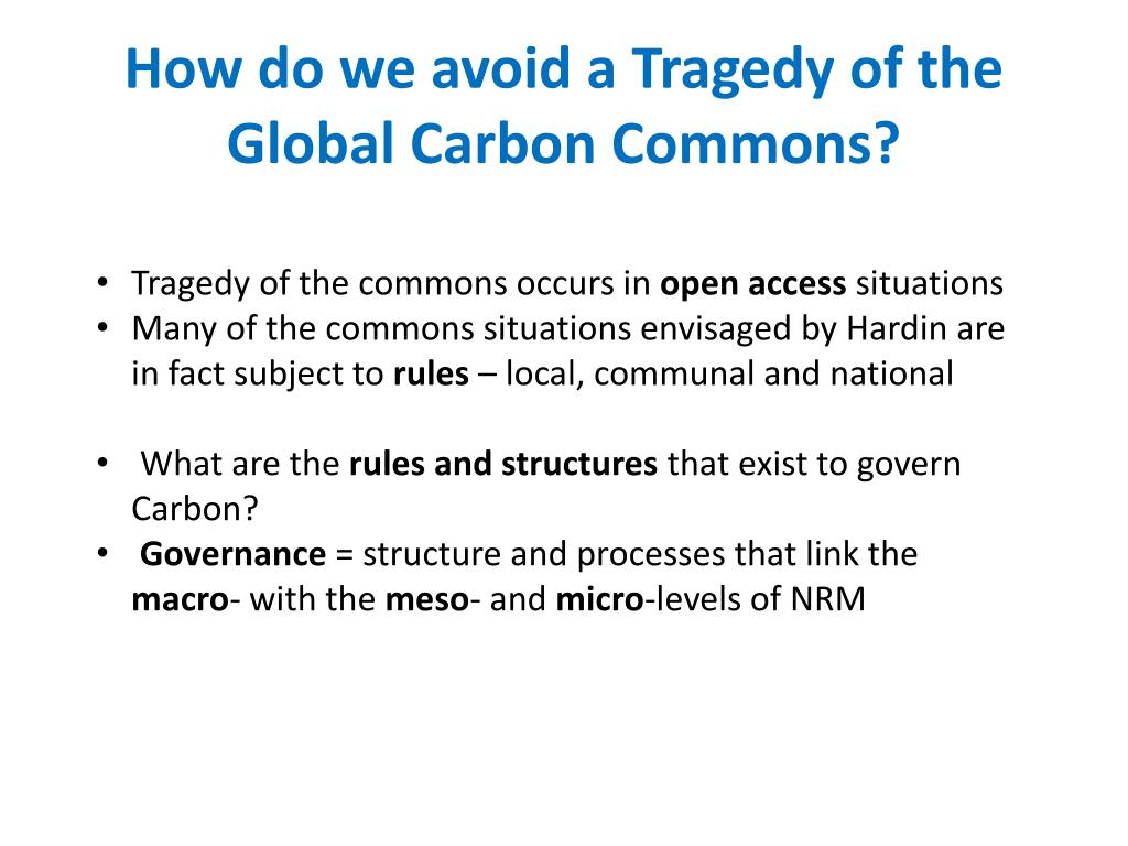 How do we avoid a Tragedy of the Global Carbon Commons?