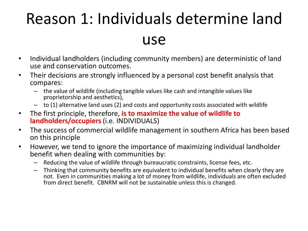 Reason 1: Individuals determine land use