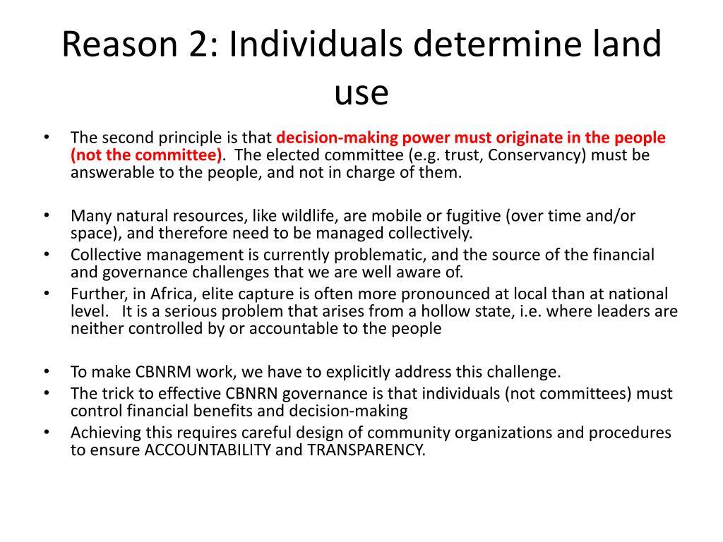 Reason 2: Individuals determine land use