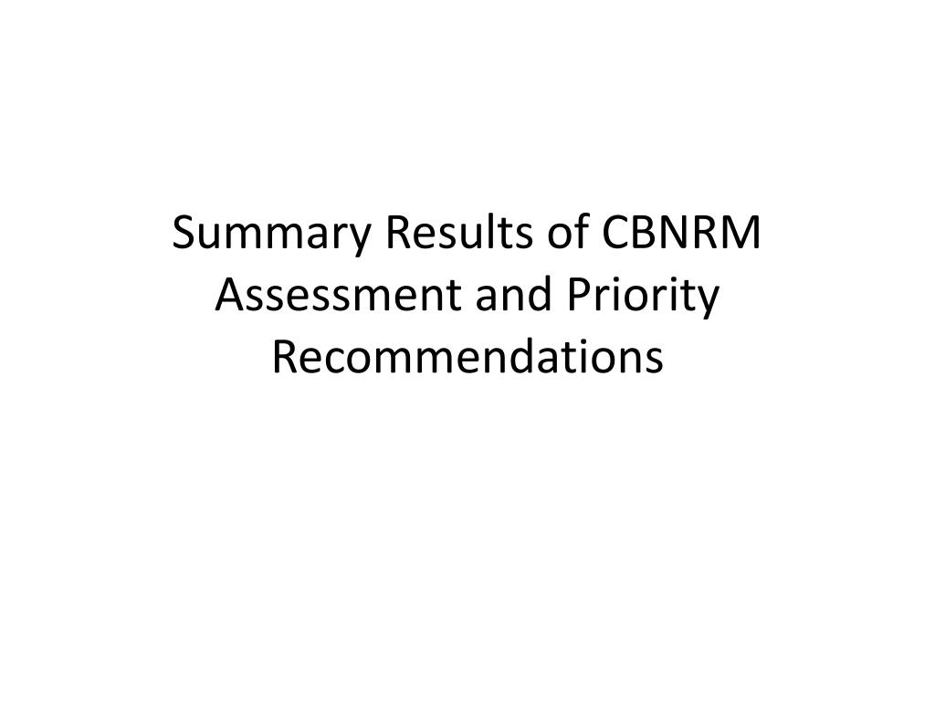 Summary Results of CBNRM Assessment and Priority Recommendations