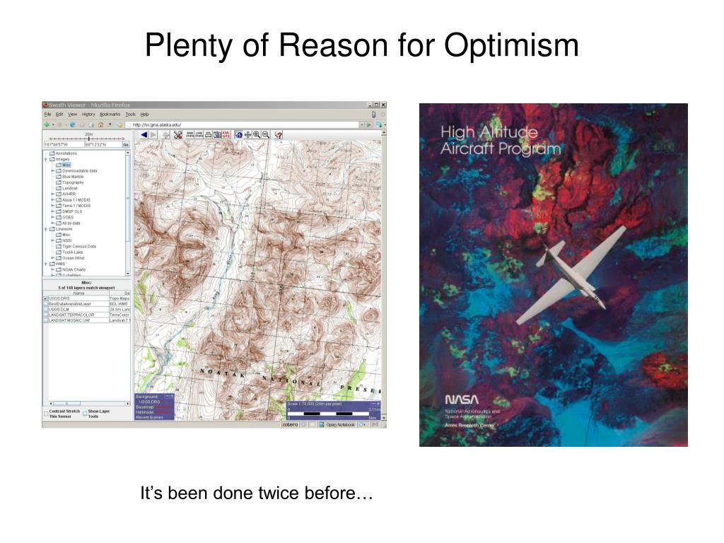 Plenty of Reason for Optimism