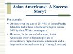 asian americans a success story