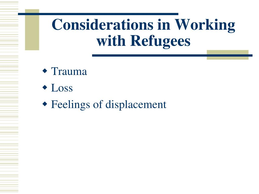 Considerations in Working with Refugees
