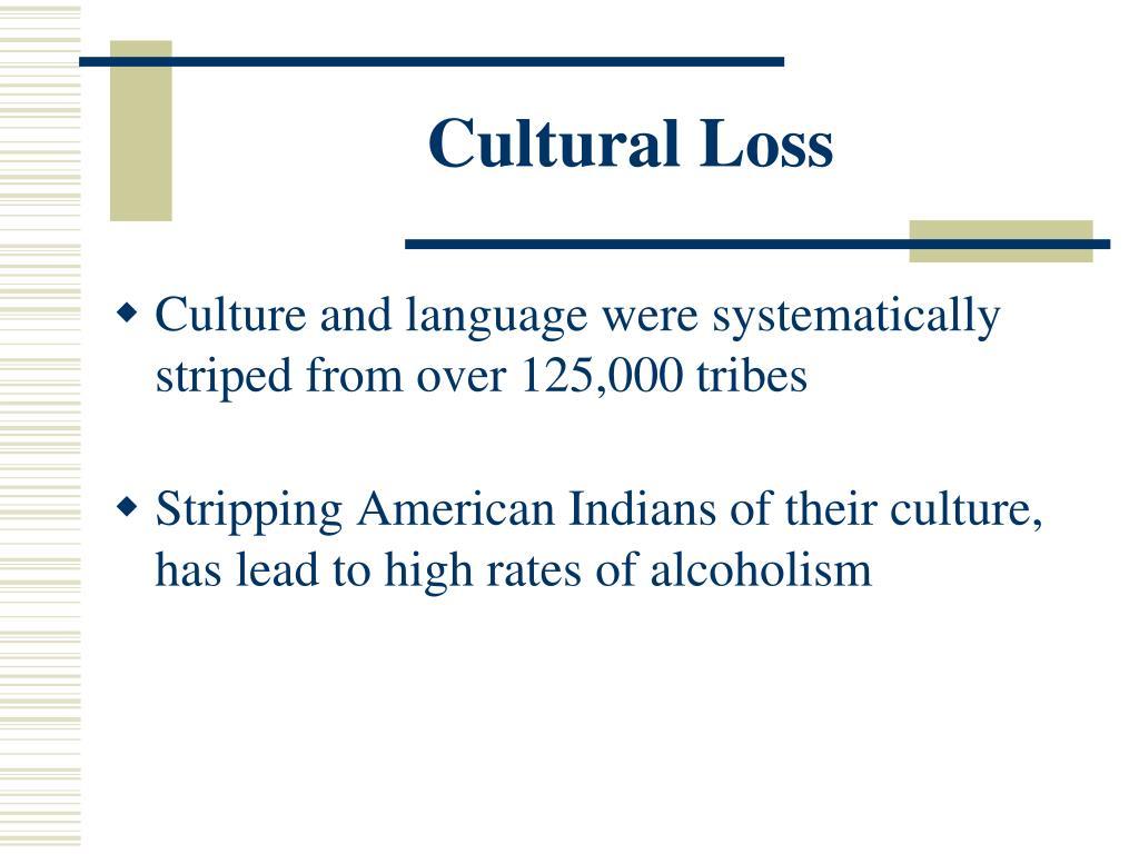Cultural Loss