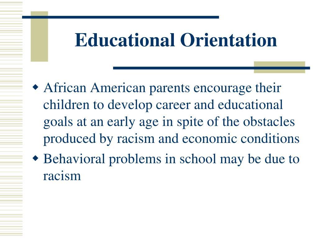 Educational Orientation