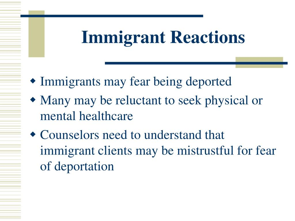 Immigrant Reactions