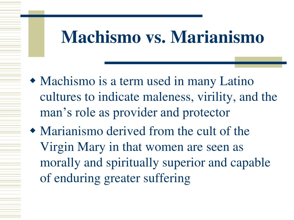 Machismo vs. Marianismo