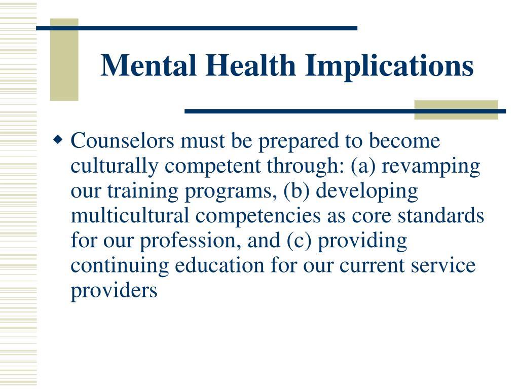 Mental Health Implications