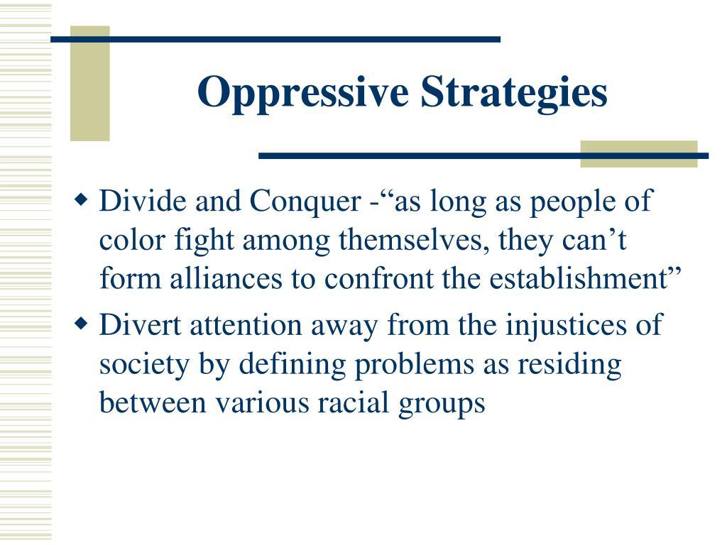 Oppressive Strategies