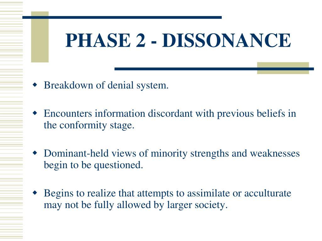 PHASE 2 - DISSONANCE