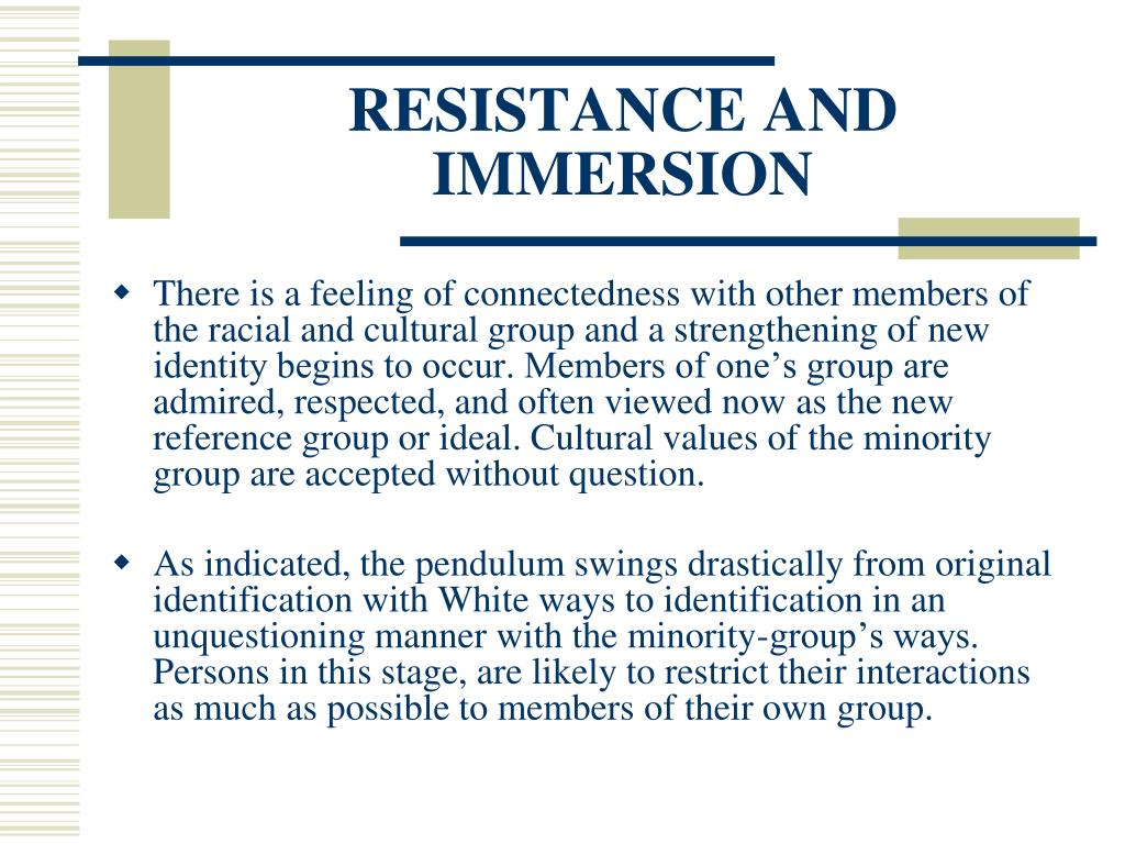 RESISTANCE AND IMMERSION