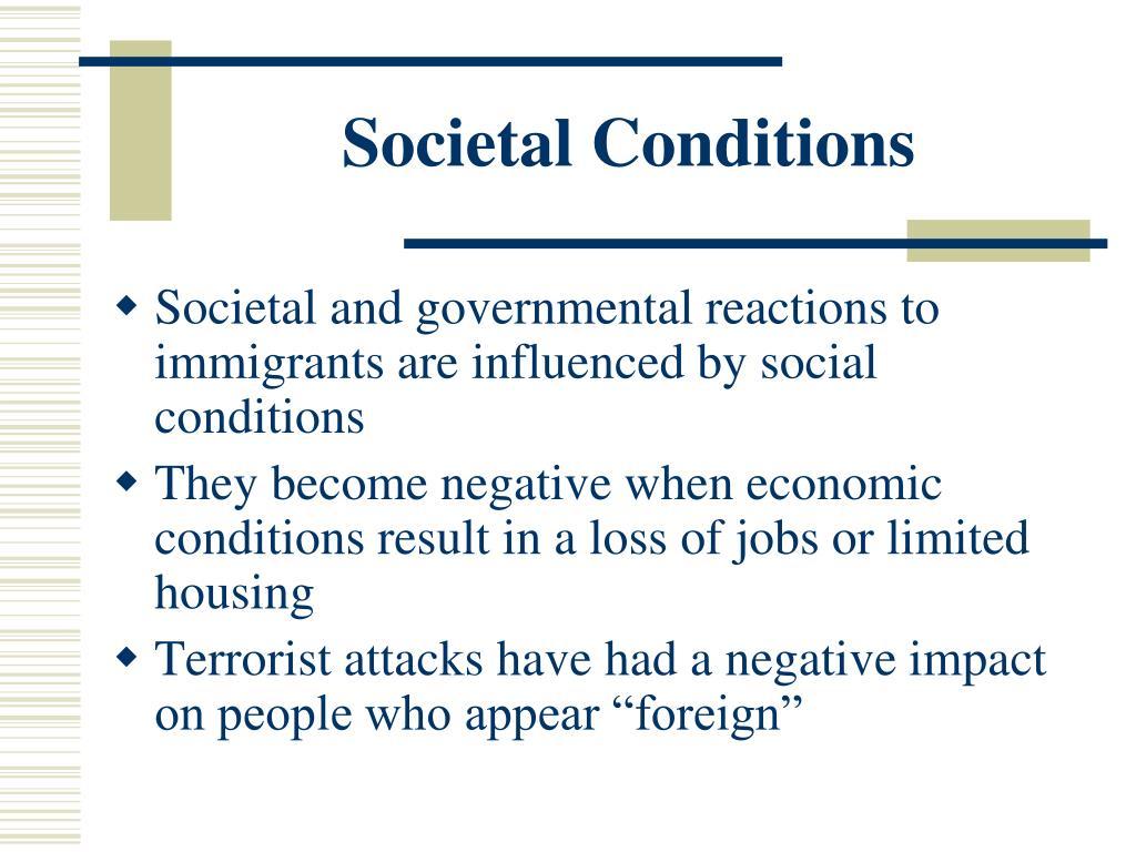 Societal Conditions