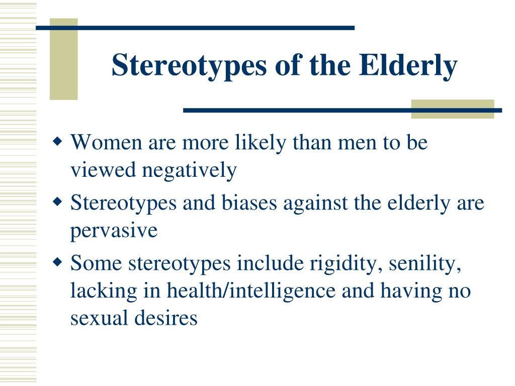 Stereotypes of the Elderly