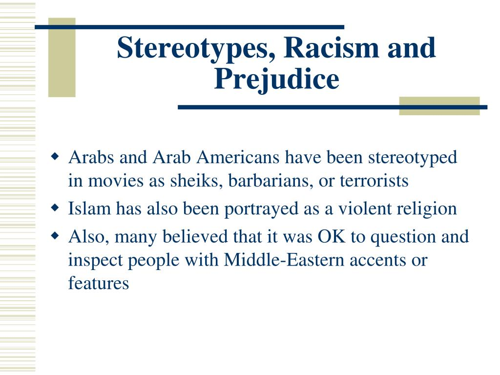 Stereotypes, Racism and Prejudice
