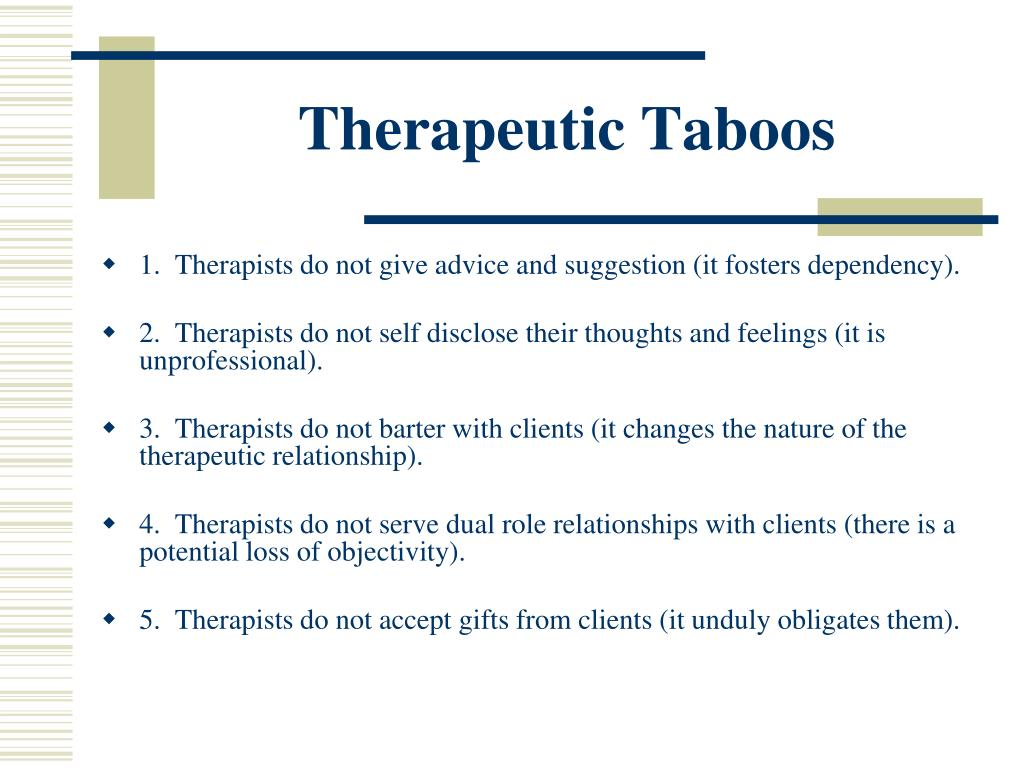 Therapeutic Taboos