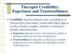 therapist credibility expertness and trustworthiness