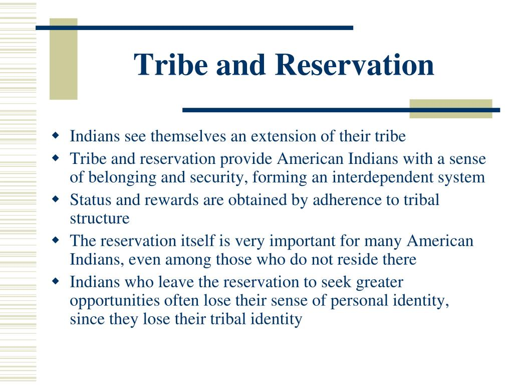 Tribe and Reservation