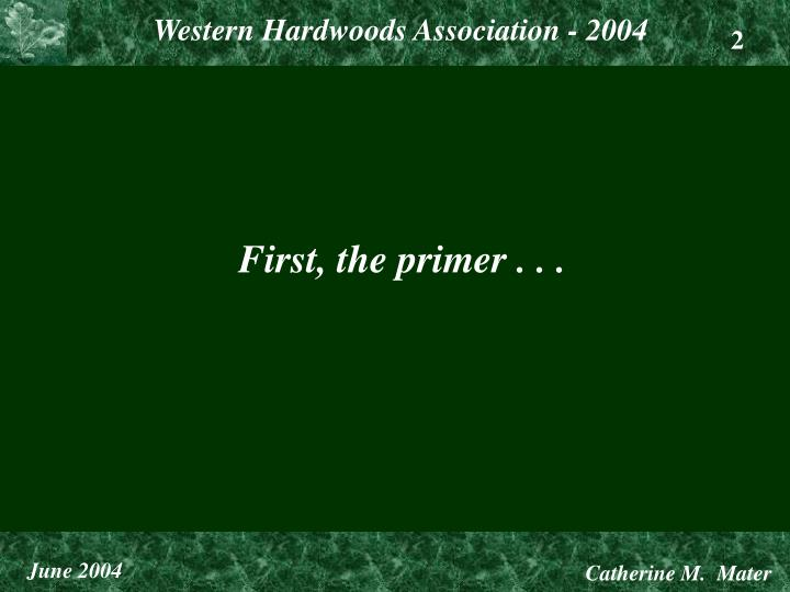First, the primer . . .