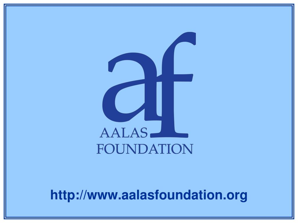 http www aalasfoundation org