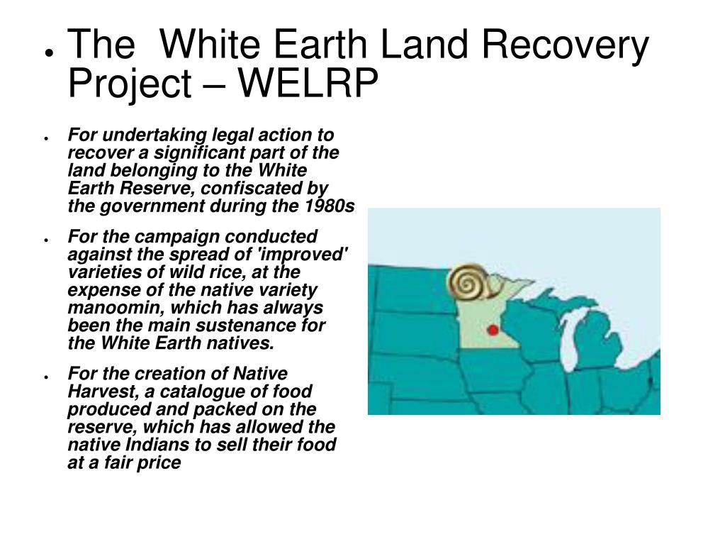 The  White Earth Land Recovery Project – WELRP