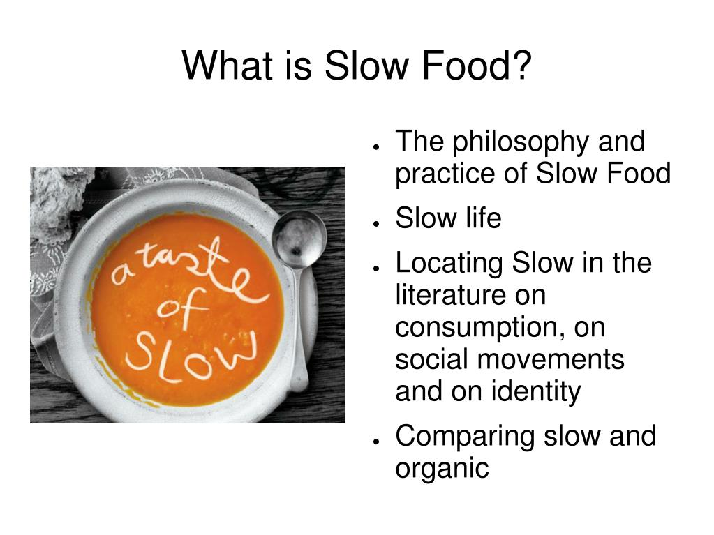 What is Slow Food?