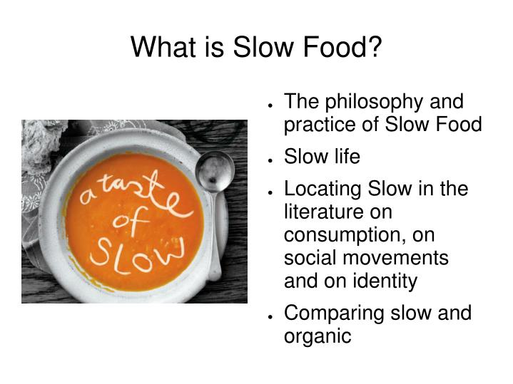 What is slow food