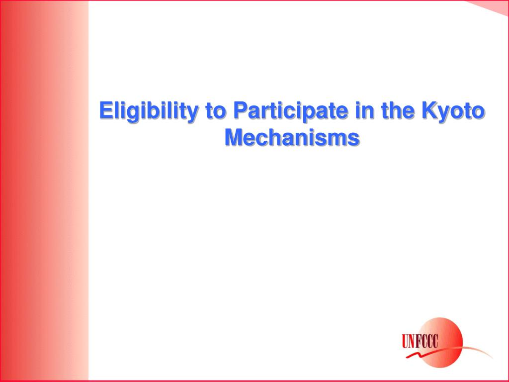 Eligibility to Participate in the Kyoto Mechanisms