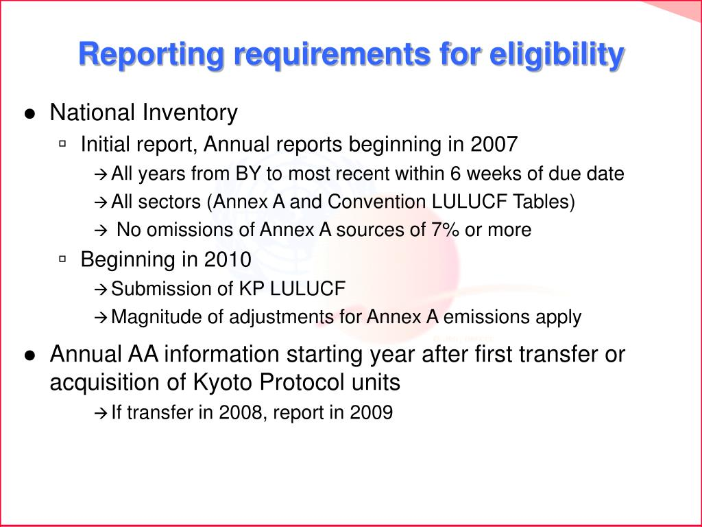 Reporting requirements for eligibility